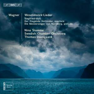 Wagner: Wesendonck-Lieder, Siegfried-Idyll & Overtures