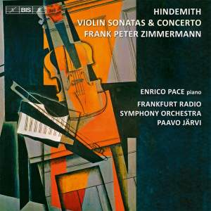 Hindemith: Violin Concerto and Sonatas