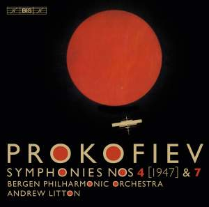 Prokofiev: Symphonies Nos. 4 & 7
