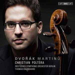 Dvorak & Martinu: Cello Concertos
