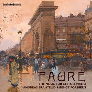 Fauré: The Complete music for cello & piano