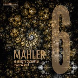 "Mahler: Symphony No. 6 in A Minor ""Tragic"""