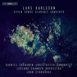 Lars Karlsson: Seven Songs and Clarinet Concerto