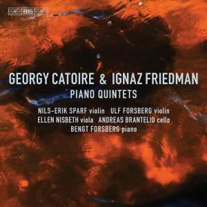 Georgy Catoire & Ignaz Friedman: Piano Quintets