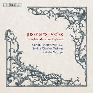 Josef Mysliveček: Complete Music for Keyboard