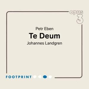 Eben: Te Deum