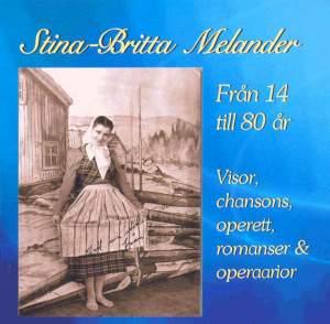 Melander, Stina-Britta: Fran 1 till 80 ar