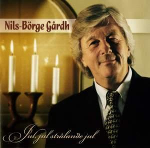Gardh, Nils-Borge: Jul, jul, stralande jul