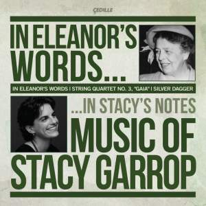 In Eleanor's Words: Music of Stacy Garrop Product Image