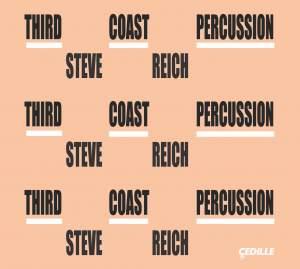 Reich: Mallet Quartet, Sextet, Nagoya Marimbas & Music for Pieces of Wood