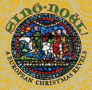 Sing Noël! A European Christmas Revels