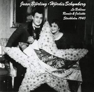 Jussi Björling & Hjördis Schymberg: Excerpts from La Boheme & Romeo et Juliette
