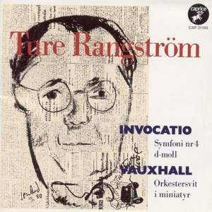 Rangström: Symphony No. 4 in D minor 'Invocatio', etc.