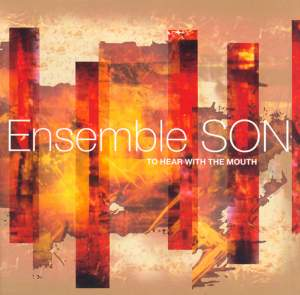 Ensemble SON: To Hear with the Mouth Product Image
