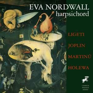 Ligeti, Joplin, Martinu & Holewa: Works for Harpsichord