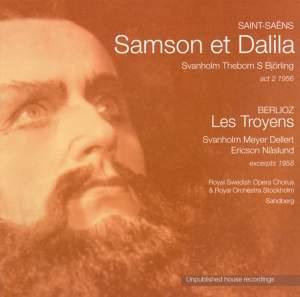 Samson et Dalila & Les Troyens: excerpts