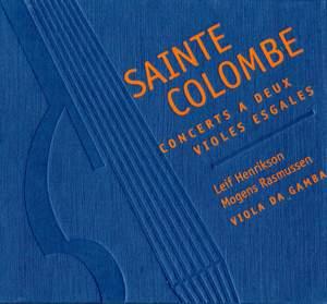 Saint Colombe: Concerts a deux violes esgales