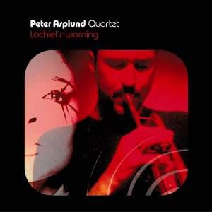 Peter Asplund Quartet - Lochiel's Warning