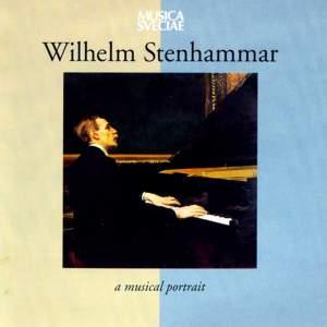 Wilhelm Stenhammar – A Musical Portrait