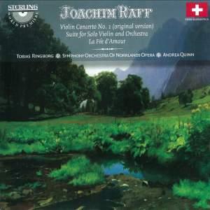 Joachim Raff: Violin Concerto No. 1