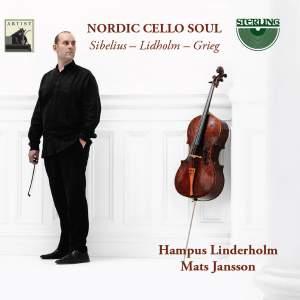Sibelius, Lidholm & Grieg: Nordic Cello Soul