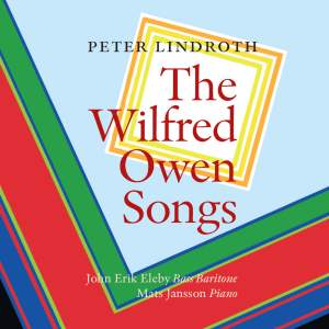 Peter Lindroth: The Wilfred Owen Songs Product Image