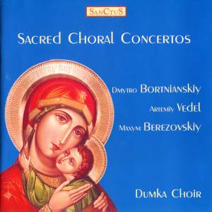 Dumka Choir: Sacred Choral Concertos