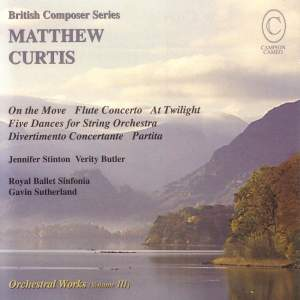 Matthew Curtis: Orchestral Works Vol. 3