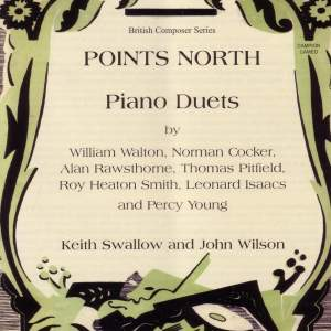 Points North: Piano Duets by Walton, Cocker, Rawsthorne and others