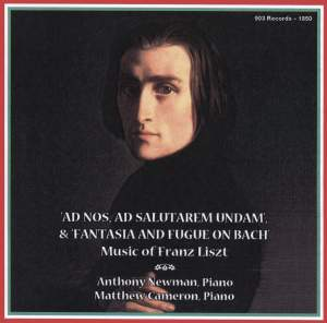Liszt: Ad Nos & Fantasia and Fugue on the Theme B-A-C-H,