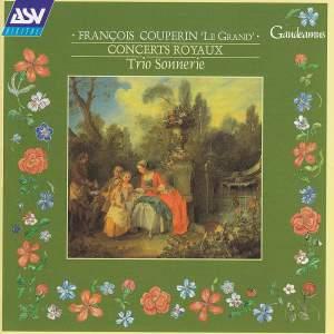 François Couperin: Concerts Royeaux