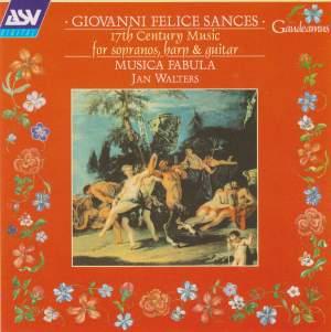 Sances: 17th Century Music for Sopranos, Harp and Guitar