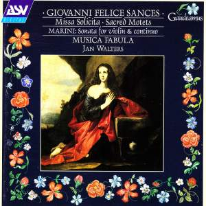 Sances: Missa Solicita & Sacred Motets