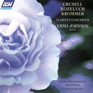 Crusell, Kozeluch and Krommer: Clarinet Concertos