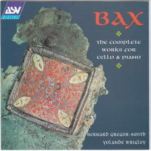 Bax: Complete Works for Cello & Piano
