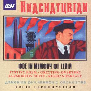 Khachaturian: Ode in Memory of Lenin and other works