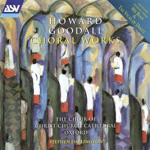 Howard Goodall: Choral Works