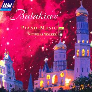 Balakirev: Piano Music Volume 2