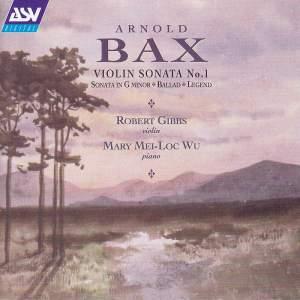 Bax: Violin Sonatas