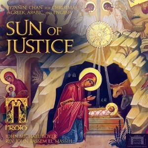 The Sun of Justice: Byzantine Chant for Christmas Product Image