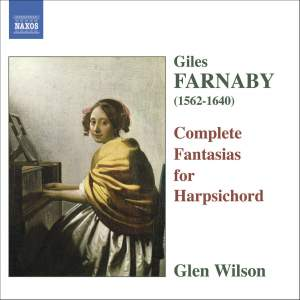 Farnaby, G: Complete Fantasias for Harpsichord