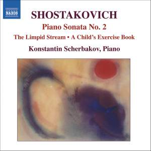 Shostakovich: Piano Sonata No. 2, The Limpid Stream & other piano works Product Image