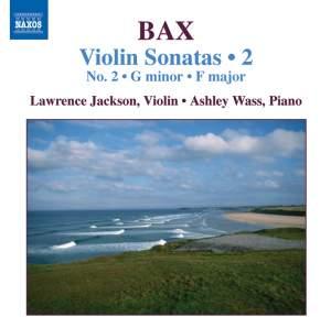 Bax - Violin Sonatas Volume 2