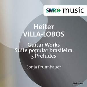 Villa-Lobos: Guitar Works