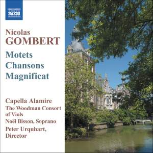 Gombert: Motets, Chansons And Magnificat
