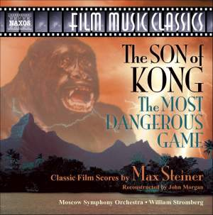 Steiner: The Son of Kong & The Most Dangerous Game