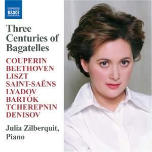 Three Centuries of Bagatelles