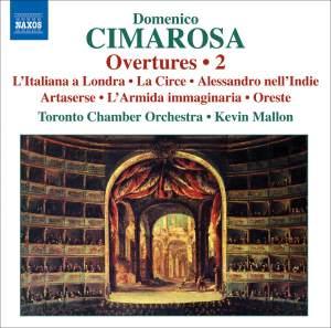 Cimarosa: Overtures Volume 2