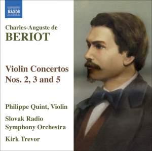 Bériot - Violin Concertos Nos. 2, 3 and 5