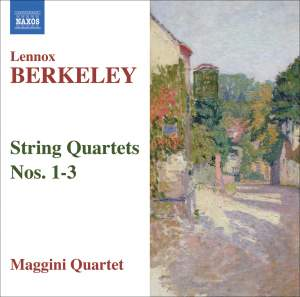 Lennox Berkeley - String Quartets Nos. 1-3